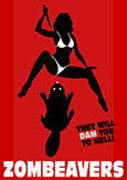 (707) ZOMBEAVERS (2014) They Will Dam You To Hell!