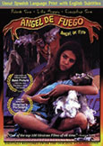 (461) ANGEL OF FIRE (1992) Controversial Mexican Scorcher