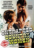 (458) ENTRAPPED COUNTRY WOMEN (1980) Serena Grandi's First Film